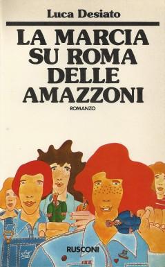 La marcia su Roma delle Amazzoni
